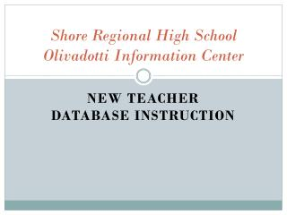 Shore Regional High School Olivadotti Information Center