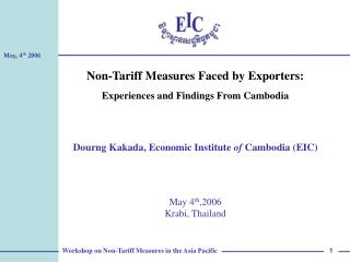 Non-Tariff Measures Faced by Exporters:  Experiences and Findings From Cambodia