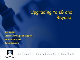 Upgrading to eB and Beyond.