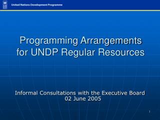Programming Arrangements for UNDP Regular Resources