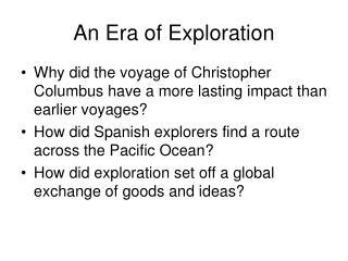 An Era of Exploration