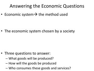 Answering the Economic Questions