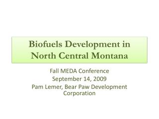 Biofuels Development in North Central Montana