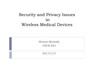 Security and Privacy Issues  in  Wireless Medical Devices