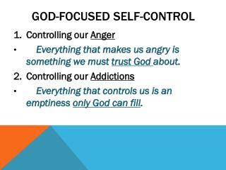 God-focused  SELF-Control
