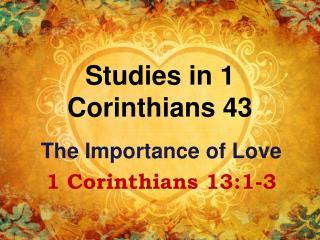 Studies in 1 Corinthians 43
