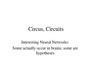 Circus, Circuits