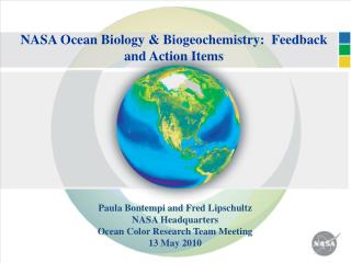 NASA Ocean Biology & Biogeochemistry:  Feedback and Action Items