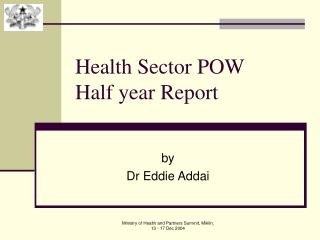 Health Sector POW Half year Report
