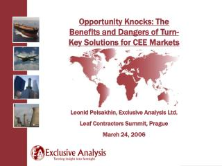 Opportunity Knocks: The Benefits and Dangers of Turn-Key Solutions for CEE Markets