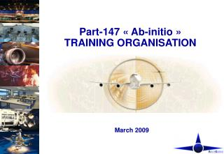 Part-147 « Ab-initio » TRAINING ORGANISATION