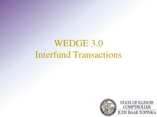 WEDGE  3.0 Interfund  Transactions