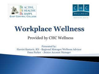 Workplace Wellness Provided by CHC Wellness