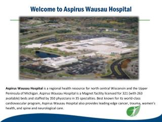 Welcome to Aspirus Wausau Hospital