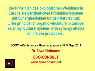 Entwicklung des ökologischen Weinbaus Boden- Begrünungs- und Düngemanagement
