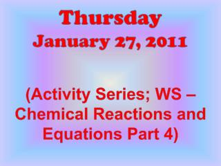 Thursday January 27 , 2011