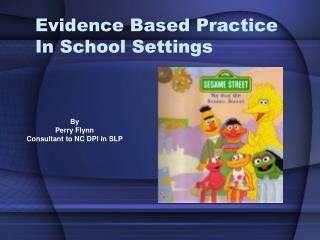 Evidence Based Practice In School Settings