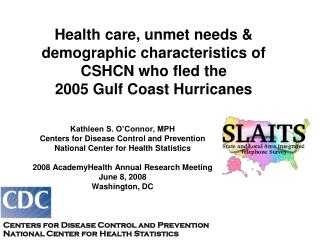 Kathleen S. O'Connor, MPH Centers for Disease Control and Prevention