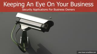 Keeping An Eye On Your  Business