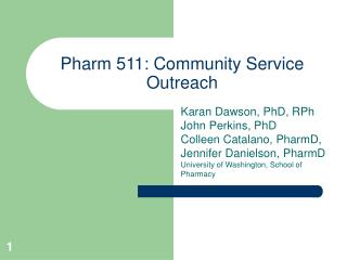 Pharm 511: Community Service Outreach