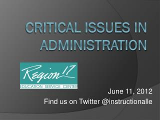Critical Issues in Administration