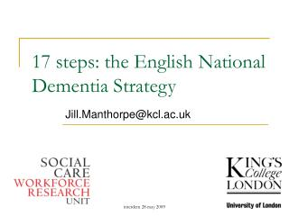 17 steps: the English National Dementia Strategy
