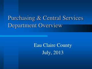 Purchasing & Central Services Department Overview