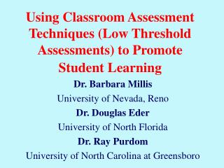 Using Classroom Assessment Techniques (Low Threshold Assessments) to Promote Student Learning