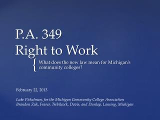 P.A. 349 Right to Work