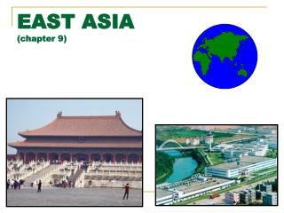 EAST ASIA (chapter 9)