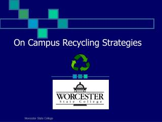 On Campus Recycling Strategies