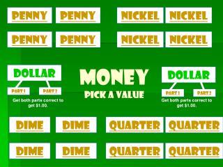 money Pick a Value