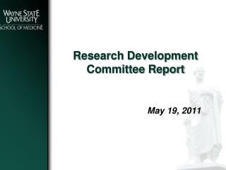 Research Development  Committee Report
