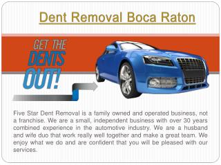 Paintless Dent Repair Fort Lauderdale