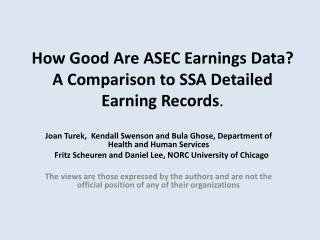 How Good Are ASEC Earnings Data?  A Comparison to SSA Detailed Earning  Records .
