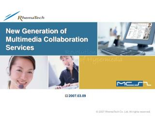 New Generation of  Multimedia Collaboration Services
