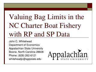 Valuing Bag Limits in the NC Charter Boat Fishery with RP and SP Data
