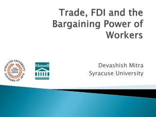 Trade, FDI and the Bargaining Power of Workers