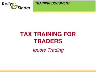 TAX TRAINING FOR TRADERS