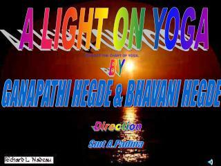 A LIGHT ON YOGA