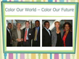 Color Our World – Color Our Future