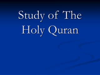 Study of The Holy Quran