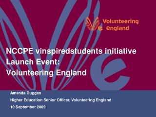 NCCPE vinspiredstudents initiative Launch Event: Volunteering England