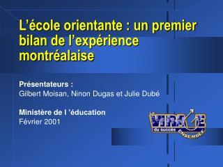 L'école orientante : un premier bilan de l'expérience montréalaise