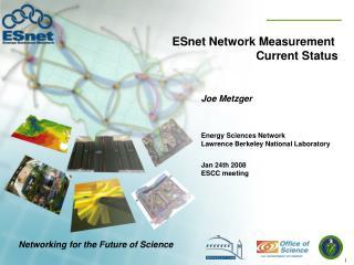 ESnet Network Measurement Current Status