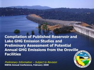 The SWP and Oroville Facilities