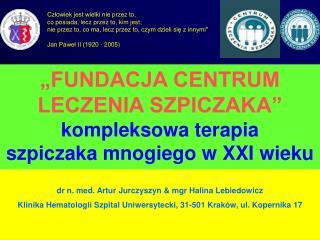 dr n. med. Artur Jurczyszyn & mgr Halina Lebiedowicz