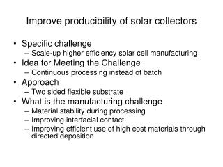 Improve producibility of solar collectors