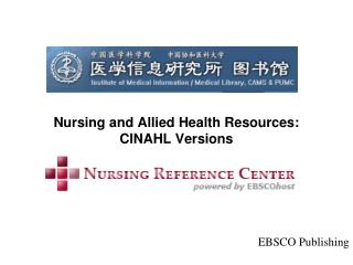 Nursing and Allied Health Resources: CINAHL Versions