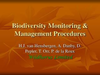 Biodiversity Monitoring & Management Procedures